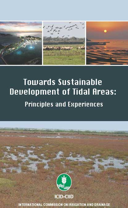 Towards Sustainable Development of Tidal Areas: Principles and Experiences
